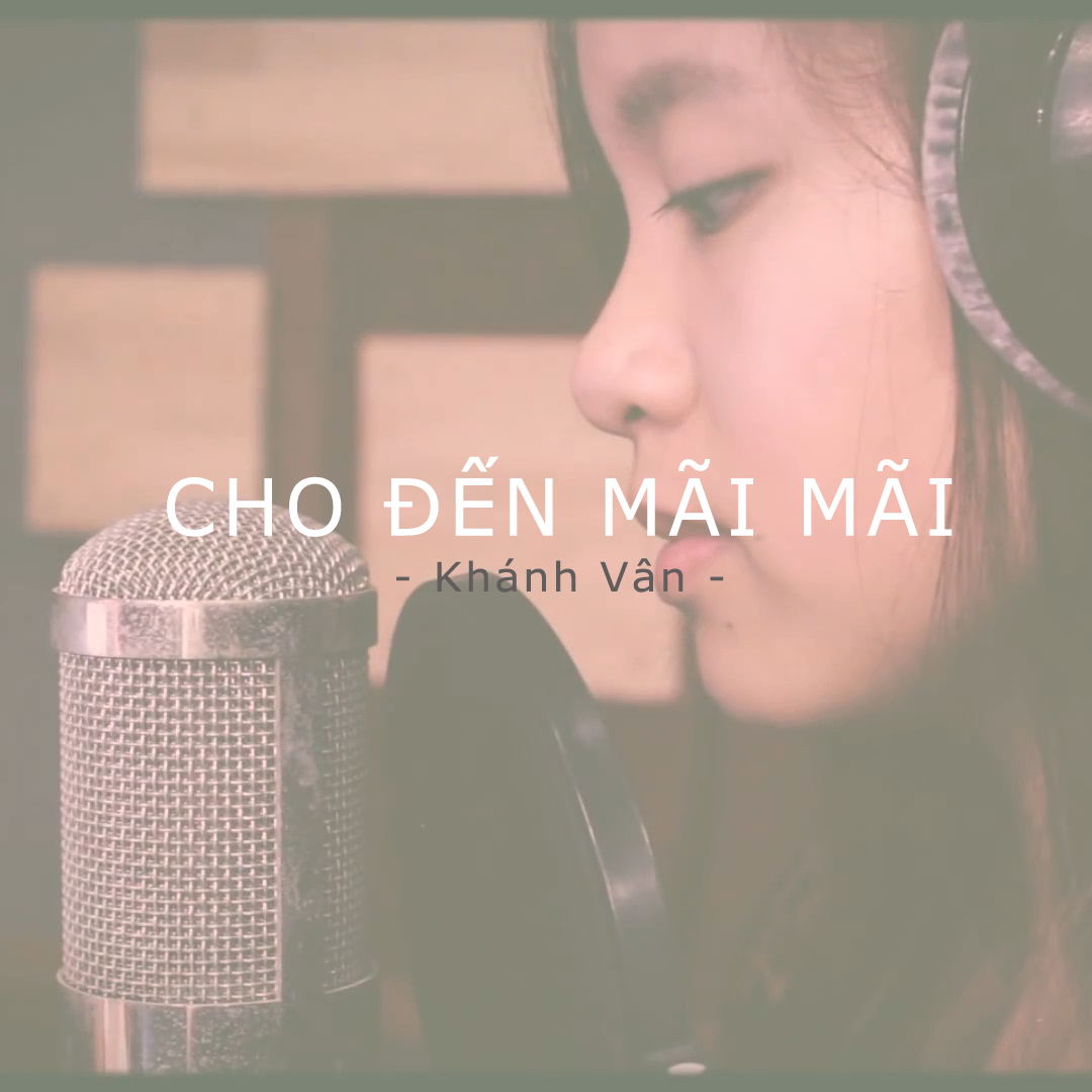 Video: Cho Đến Mãi Mãi - Until The End