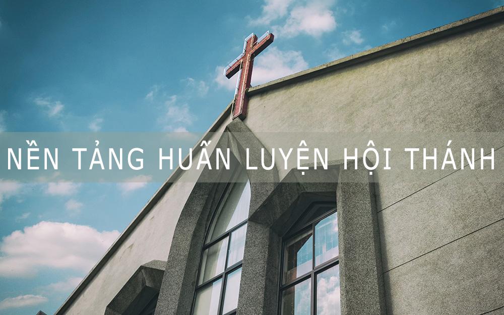 ISOM Cấp 3 - Nền Tảng Huấn Luyện Hội Thánh